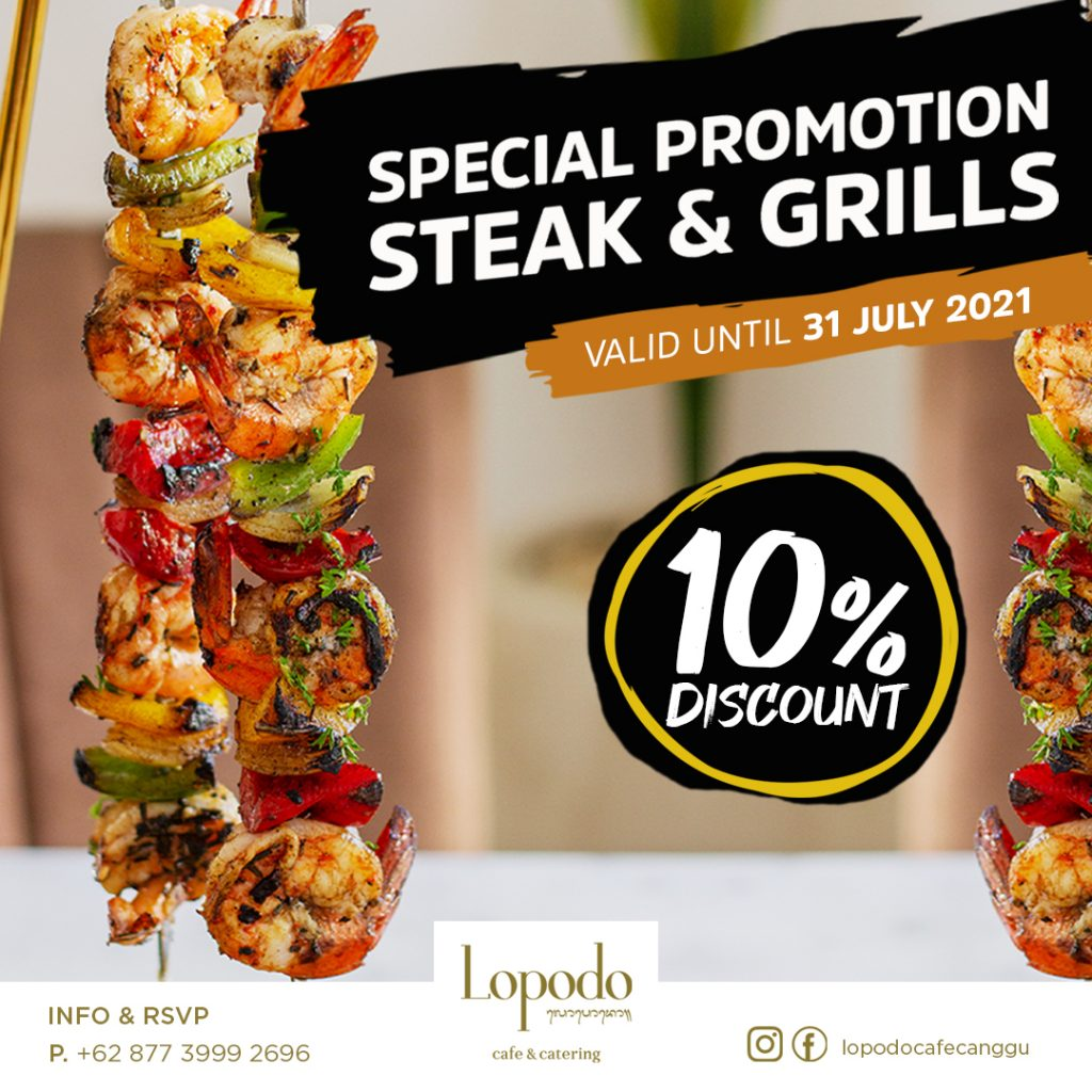 special promotion steak and grill at lopodo cafe and catering canggu bali